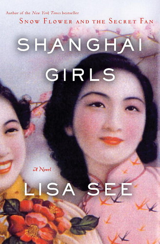 Shanghai Girls Lisa See